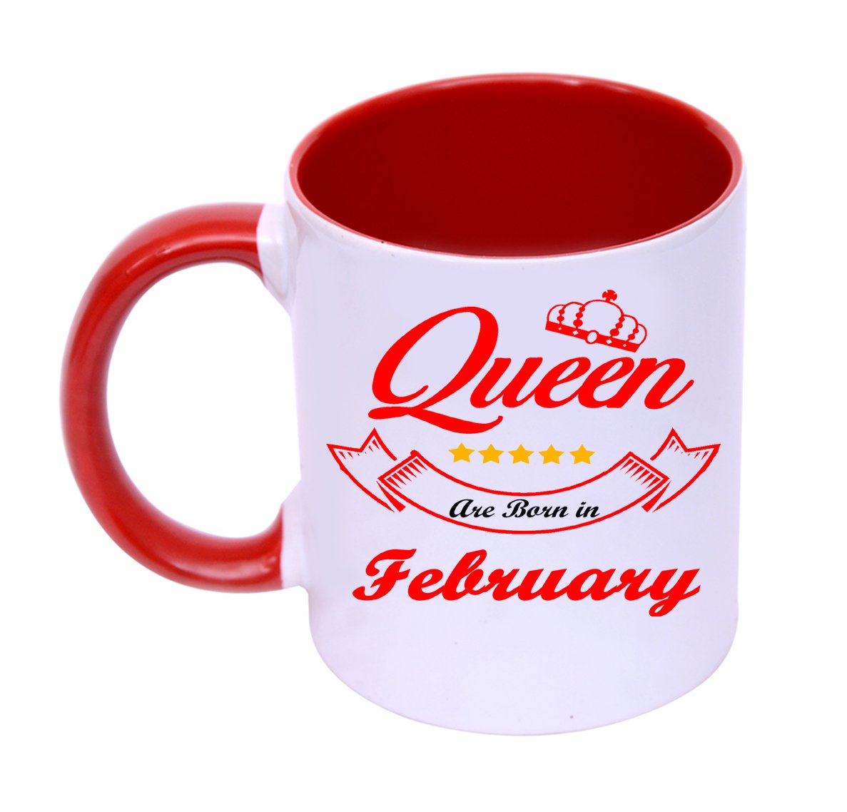 8e75295792f Buy RjKart Ceramic Queen's are Born in February Coffee Milk Mug for  Birthday Gift, 325 Ml | Red and White Online at Low Prices in India -  Amazon.in