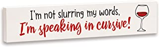 product image for Imagine Design Relatively Funny I'm Not Slurring My Words, Stick Plaque, One Size, Red/Black/White