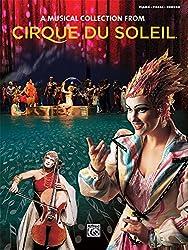 Cirque du Soleil -- A Musical Collection: Piano/Vocal/Chords