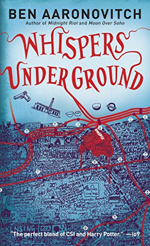 Whispers Under Ground (Rivers of London) (River London)