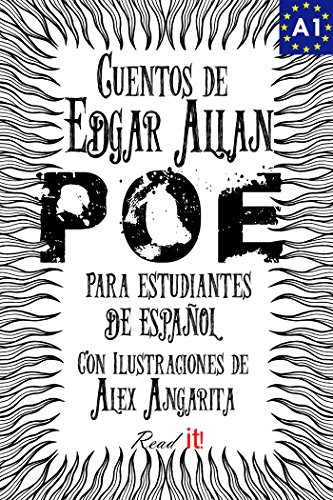 Cuentos de Edgar Allan Poe para estudiantes de español. Libro de lectura. Nivel A1.: Tales from Edgar Allan Poe. Reading Book For Spanish learners.