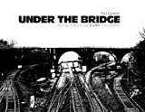Under the Bridge, Paul Cavalieri, 0764345923