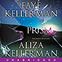 Prism Audiobook by Faye Kellerman, Aliza Kellerman Narrated by Jenna Lamia