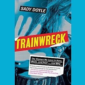 Trainwreck Audiobook