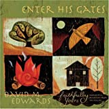 Enter His Gates, David M. Edwards, 0805443304