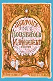 Beeton's Book of Household Management: A Facsimilie of the First Edition of 1861 (Southover Press Historic Cookery & Housekeeping)