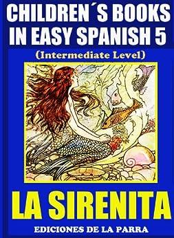 children s books in easy spanish 5 la sirenita
