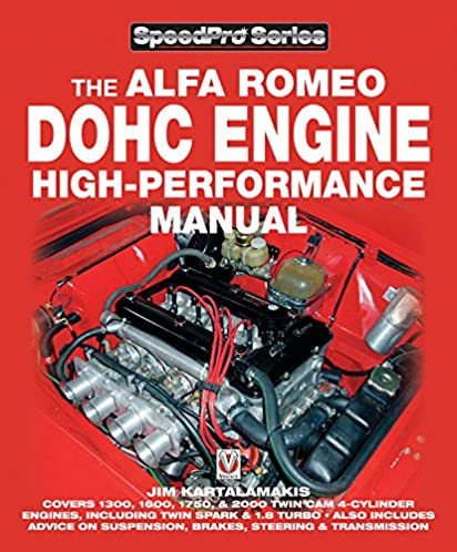 alfa romeo dohc engine high performance manual speedpro series rh amazon com 1976 Alfa Romeo Spider 1978 Alfa Romeo Spider