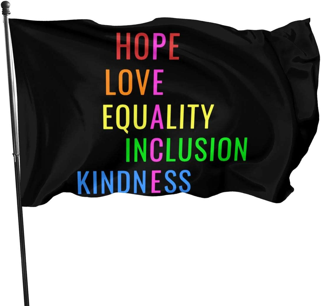 Love Peace Equality Inclusion Kindness Hope Garden Flag 3x5ft Vivid Color for Inside/Outside Use | UV Protected Garden Banner Flags Single Side Print