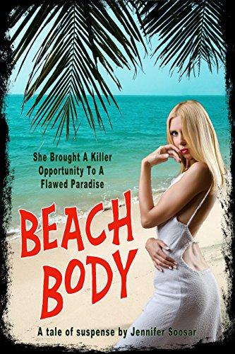 Beach Body : A Tale of Suspense by Jennifer Soosar