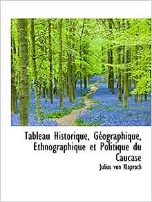 Tableau Historique, Géographique, Ethnographique et