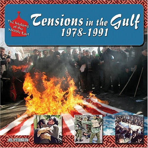 Download Tensions in the Gulf, 1978-1991 (The Making of the Middle East) ebook