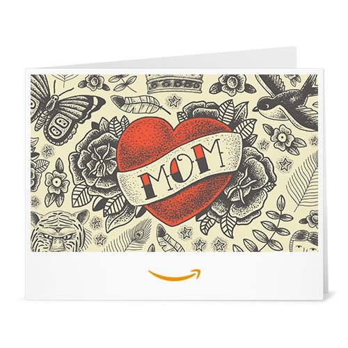 Amazon Gift Card - Print - Mom Tattoo (Amazon Gift Mom Card)