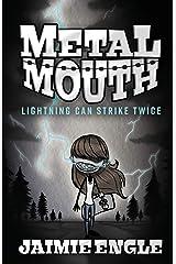 Metal Mouth: Lightning Can Strike Twice Paperback