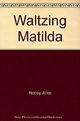 Waltzing Matilda Paperback
