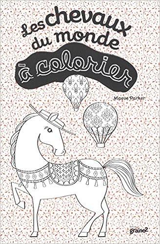Livres gratuits Les chevaux du monde à colorier pdf ebook