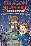 Countdown to the Year 1000 (Dragon Slayers' Academy #8)