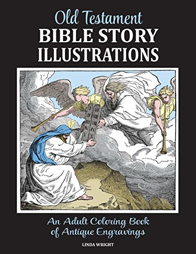 Old Antique Engraving - Old Testament Bible Story Illustrations: An Adult Coloring Book of Antique Engravings