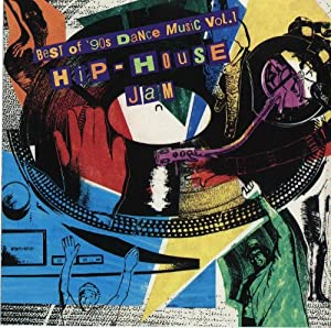 Various artists best of 90 39 s dance music hip house jams for Top 90s house music