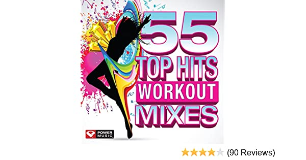 55 Top Hits - Workout Mixes (Unmixed Workout Music Ideal for Gym