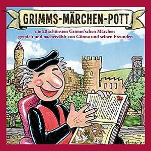 Grimms-Märchen-Pott Performance