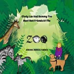 Cindy Lou and Sammy Too Meet New Friends at the Zoo | Cheryl McNeil Fisher