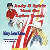 Andy and Spirit Meet the Rodeo Queen, Mary Jean Kelso, 1616330317