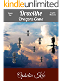 Draoithe: Dragons Come: Book Four