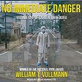 No Immediate Danger: Carbon Ideologies, Volume One