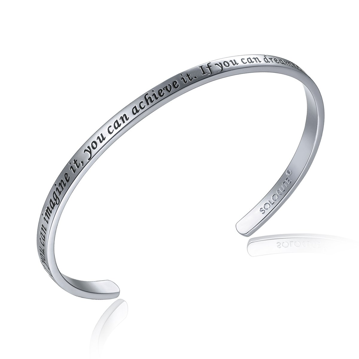 SOLOCUTE Cuff Bangle Bracelet EngravedIf You Can Imagine It, You Can Achieve It. If You Can Dream It, You Can Become It Inspirational Jewelry SC016RG