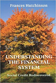 Book Understanding the Financial System: Social Credit Rediscovered