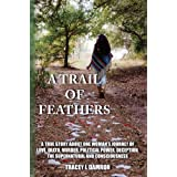 A Trail of Feathers
