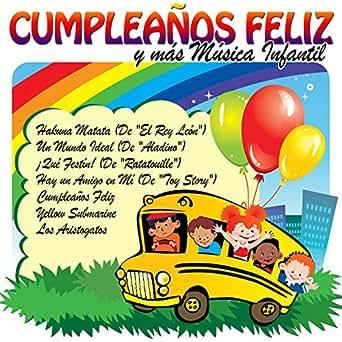 Cumpleaños Feliz y Más Música Infantil by Grupo Golosina ...