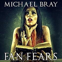 Fan Fears