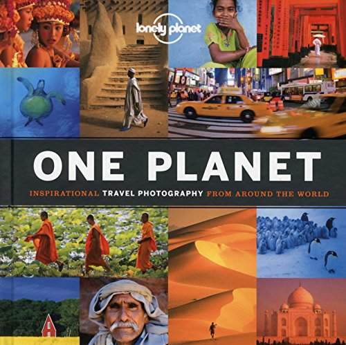 Download One Planet: Inspirational Travel Photography from Around the World (Lonely Planet) PDF