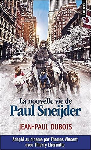 La Nouvelle Vie De Paul Sneijder Jean Paul Dubois  Amazon Com Books