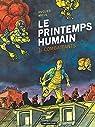 Le Printemps humain - Tome 1 - Combattants par Micol