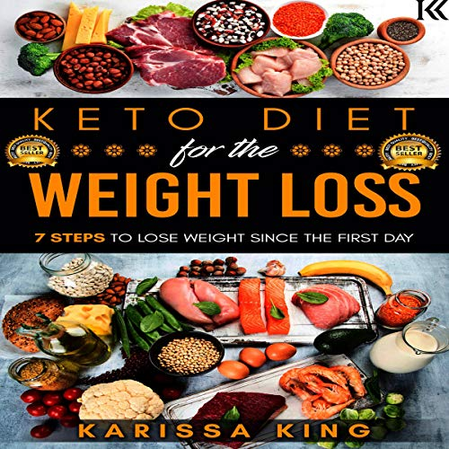 Keto Diet for the Weight Loss: 7 Steps to Lose Weight