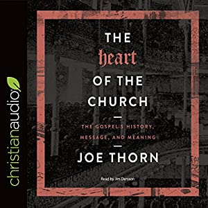 The Heart of the Church Audiobook