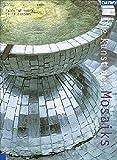 img - for Die Kunst des Mosaiks. Neue Ideen f r W nde, B den und Accessoires. book / textbook / text book