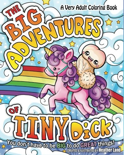 (The Big Adventures of Tiny Dick: Adult Coloring)