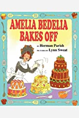 Amelia Bedelia Bakes Off Kindle Edition