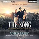 The Song Audiobook by Chris Fabry Narrated by Eric G. Dove