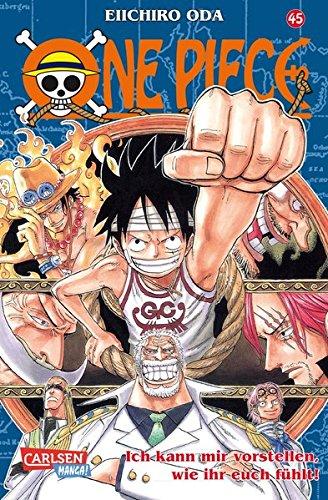 One Piece, Band 45: Ich kann mir vorstellen, wie ihr euch fühlt!