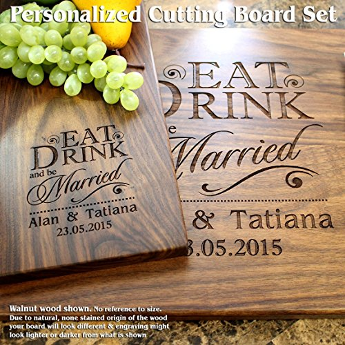 Eat Drink and be Married Personalized Engraved Cutting Board Set- Wedding Gift, Anniversary Gifts, Housewarming Gift,Birthday Gift, Corporate Gift, Award. #012