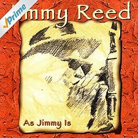 Jimmy Reed - Hard Walking Hanna