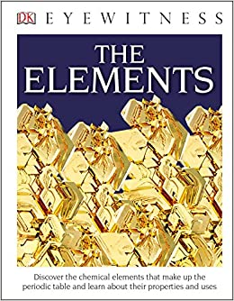 dk eyewitness books the elements dk 9781465474049 amazon com books
