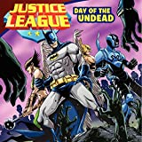 Justice League Classic: Day of the Undead