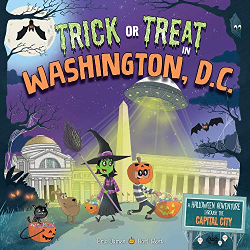 Trick or Treat in Washington DC: A Halloween Adventure Through The Capital City]()