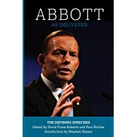 ABBOTT: AS DELIVERED:  THE DEFINING SPEECHES